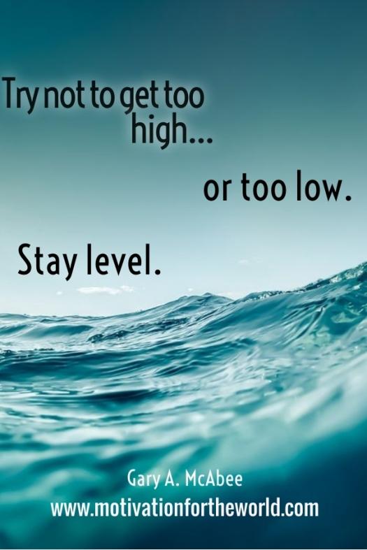 Stay Level.jpg
